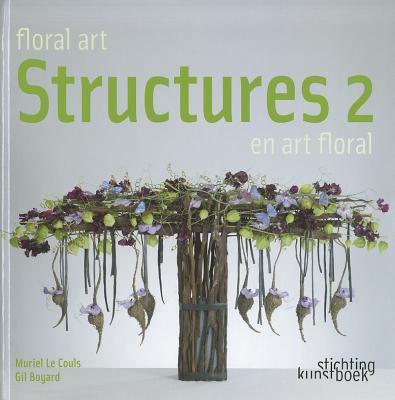 Floral Art Structures 2: Structures 2 En Art Floral