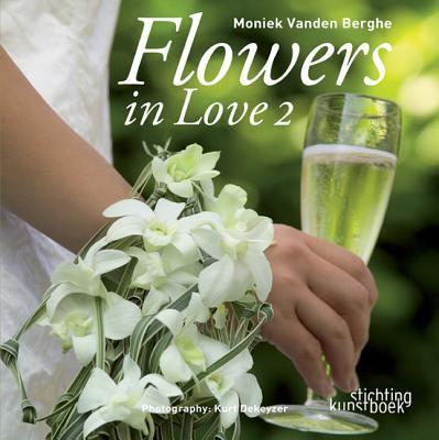 Flowers in Love 2 9789058562241