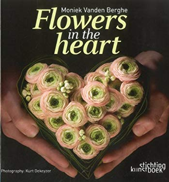 Flowers in the Heart 9789058563972