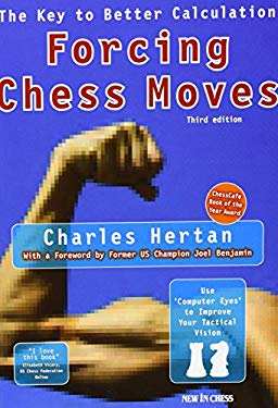 Forcing Chess Moves: The Key to Better Calculation 9789056912437
