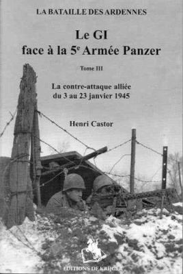 GI Face Au 5hme Armie Vol 3: La Bataille Des Ardennes 9789058681270