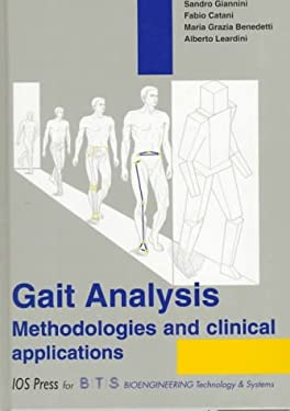 Gait Analysis Methodologies and Clinical Applications 9789051991703