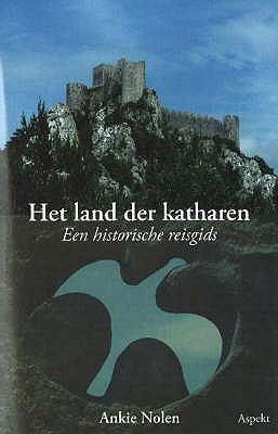 Het Land Der Katharen: Een Historiche Reisgids 9789059111196