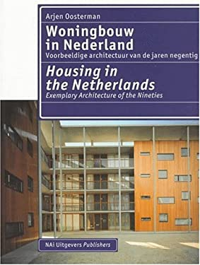 Housing in the Netherlands: Exemplary Architecture of the Nineties 9789056620240