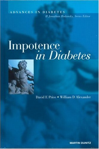 Impotence in Diabetes - Price, David E. / Price, Price E. / Alexander, William
