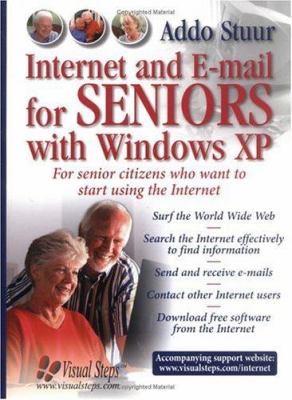 Internet and E-mail for Seniors with Windows XP: For Everyone Who Wants to Learn to Use the Internet at a Later Age 9789059050549