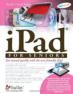 Ipad for Seniors: Get Started Quickly with the User Friendly Ipad 9789059051089