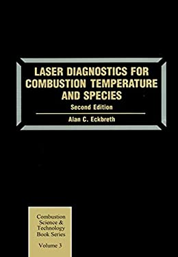 Laser Diagnostics for Combustion Temperature and Species 9789056995324