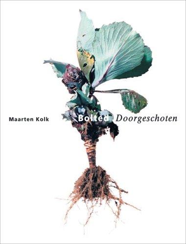Maarten Kolk: Bolted 9789059730694