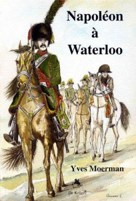 Napoleon a Waterloo 9789058681249