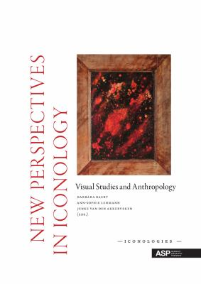 New Perspectives in Iconology: Visual Studies and Anthropology 9789054879756