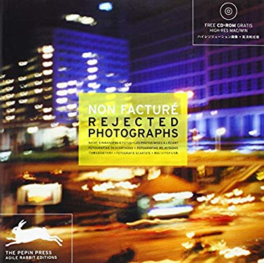 Non Facture- Rejected Photographs [With CDROM] [With CDROM] 9789057680748