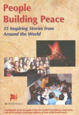 People Building Peace: 35 Inspiring Stories from Around the World 9789057270291
