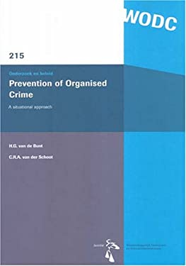 Prevention of Organised Crime: A Situational Approach 9789054544258
