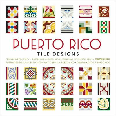 Puerto Rico Tile Designs [With CDROM] 9789057681400