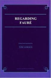 Regarding Faure - Gordon, Tom / Gordon Tom