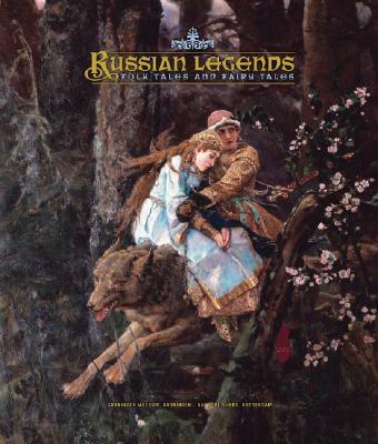 Russian Legends: Folk Tales and Fairy Tales 9789056626082