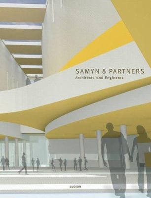 Samyn & Partners: Architects and Engineers 9789055444977