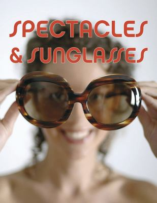 Spectacles & Sunglasses 9789054961109
