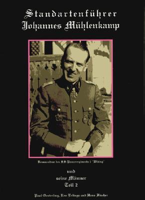 Standartenfuhrer Johannes Muhlenkamp Teil II: Und Seine Manner 9789058681478