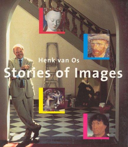 Stories of Images - Van OS / OS, H. W. Van / OS, Henk Van