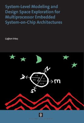 System-Level Modelling and Design Space Exploration for Multiprocessor Embedded System-On-Chip Architectures