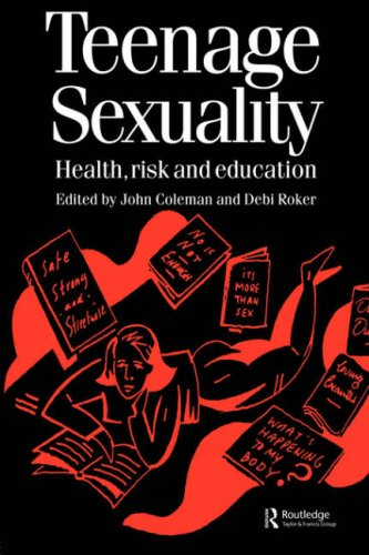 Teenage Sexuality Health, Risk and Education 9789057023088