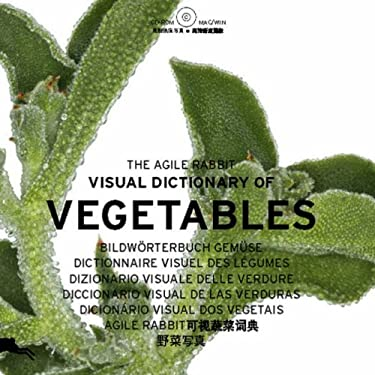 The Agile Rabbit Visual Dictionary of Vegetables [With CDROM]