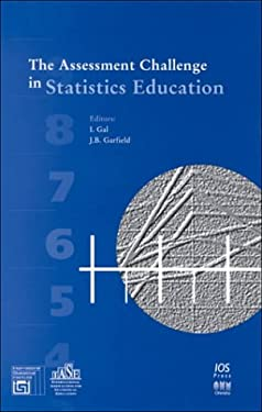 The Assessment Challenge in Statistics Education 9789051993332