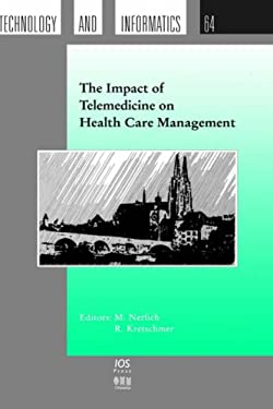 The Impact of Telemedicine on Health Care Management - Nerlich, M. / Kretschmer, R.