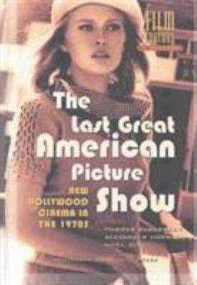 The Last Great American Picture Show: New Hollywood Cinema in the 1970s - Horwath / King, Andrew Nancy Irani Laur Irani Laur Irani Laur Irani La / Elsaesser, Thomas