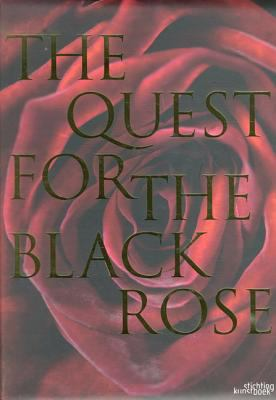 The Quest for the Black Rose 9789058561596