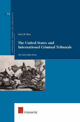 The United States and International Criminal Tribunals 9789050959544