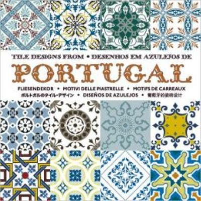 Tile Designs from Portugual: Desenthos Em Azulejos de Portugal [With CDROM] 9789057680991