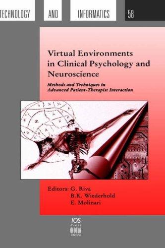 Virtual Environments in Clinical Psychology and Neuroscience - Riva, G. / Wiederhold, Brenda K. / Molinari, E.