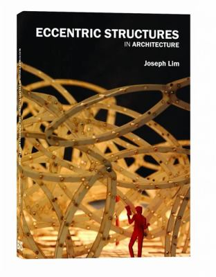 Eccentric Structures in Architecture 9789063692421
