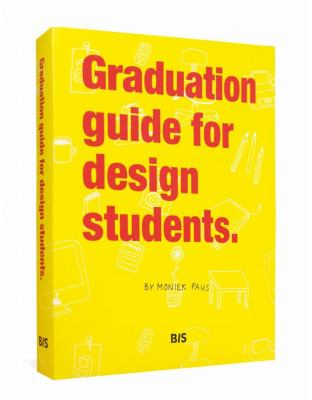 Graduation Guide for Design Students 9789063692865