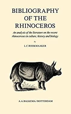 Bibliography of the Rhinoceros 9789061912613