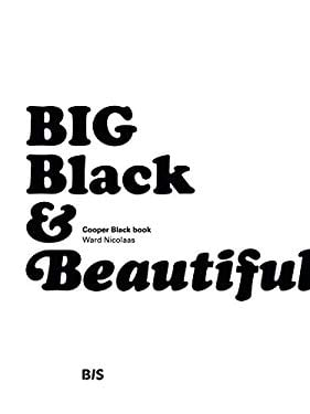 Big Black & Beautiful: Cooper Black Book 9789063692636