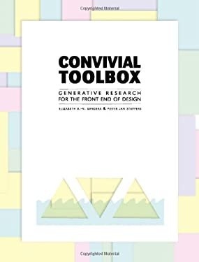 Convivial Design Toolbox: Generative Research for the Front End of Design 9789063692841