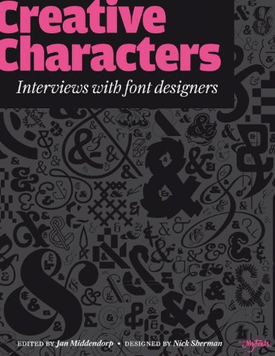 Creative Characters: Interviews with Font Designers 9789063692247