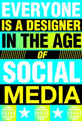 Everyone Is a Designer in the Age of Social Media 9789063692278