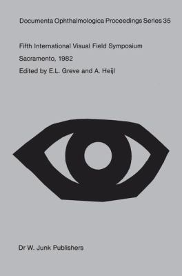 Fifth International Visual Field Symposium 9789061937319