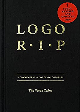 LOGO R.I.P: A Commemoration of Dead Logotypes 9789063692902