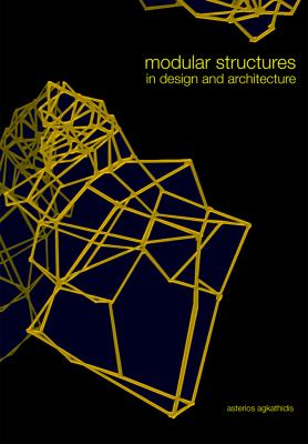 Modular Structures in Design and Architecture 9789063692063