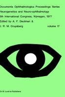 Neurogenetics and Neuro-Ophthalmology, 5th International Congress, Nijmegen, the Netherlands, 8-10 September, 1977 9789061931591