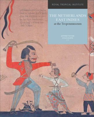 The Netherlands East Indies at the Tropenmuseum 9789068327519