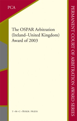 The OSPAR Arbitration (Ireland - United Kingdom): Award of 2003 9789067042956