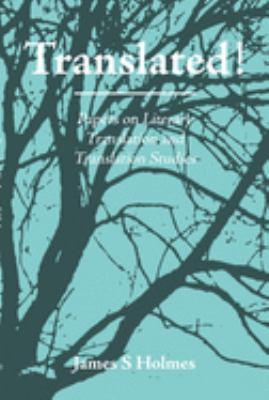 Translated!: Papers on Literary Translation and Translation Studies