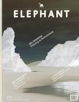Elephant #10: The Arts & Visual Culture Magazine 9789077174685